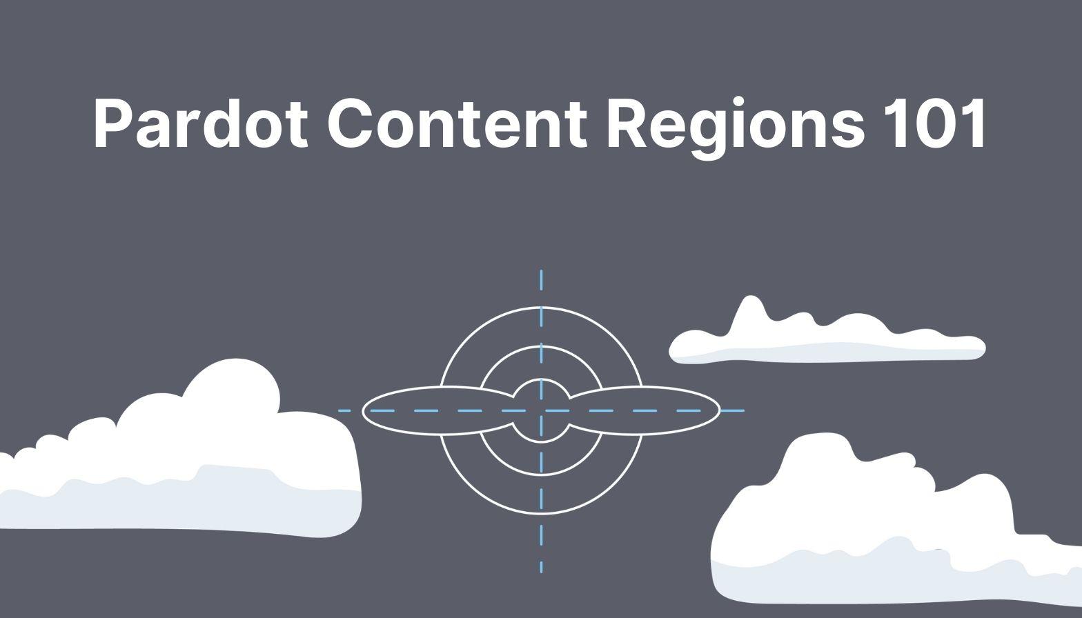 BLOG FEATURES IMAGE - pardot content regions 101