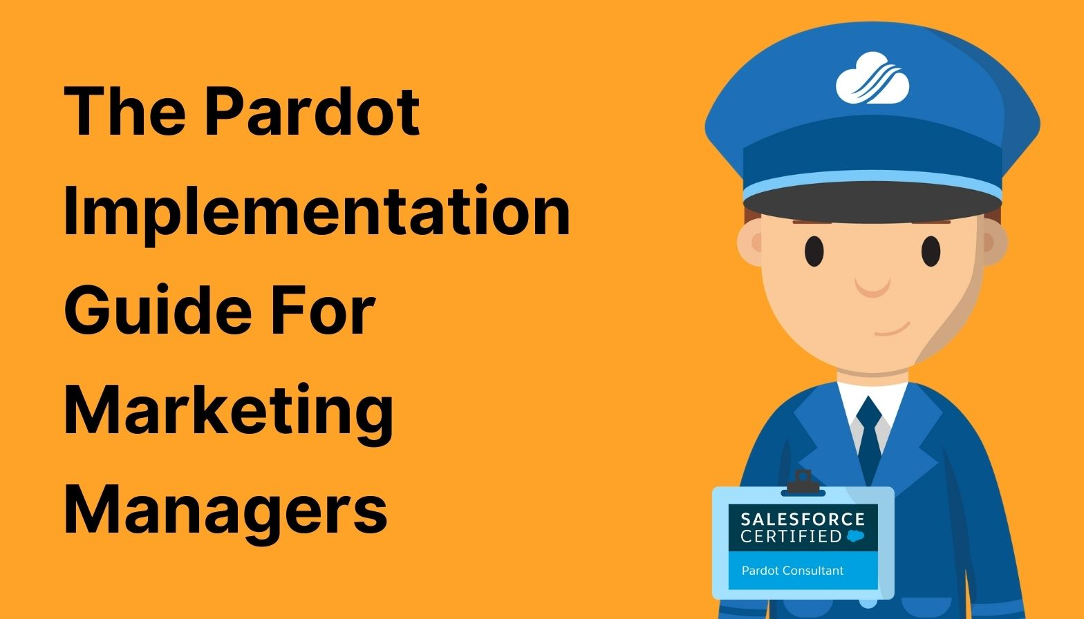 BLOG FEATURES IMAGE - pardot implementation guide for marketing managers