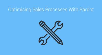 Optimising sales processes with Pardot
