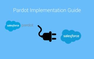 Pardot Implementation guide