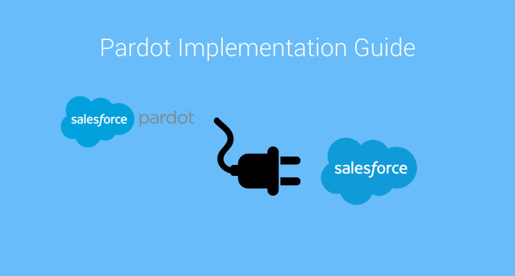 Pardot Implementation Guide