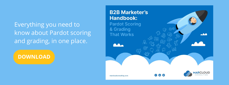 Free download: B2B Marketer's Handbook to Pardot Scoring and Grading