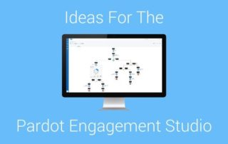 Pardot Engagement Studio Ideas