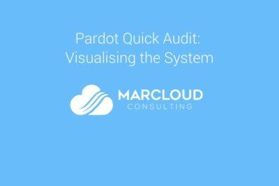 Pardot Quick Audit Visualising the System