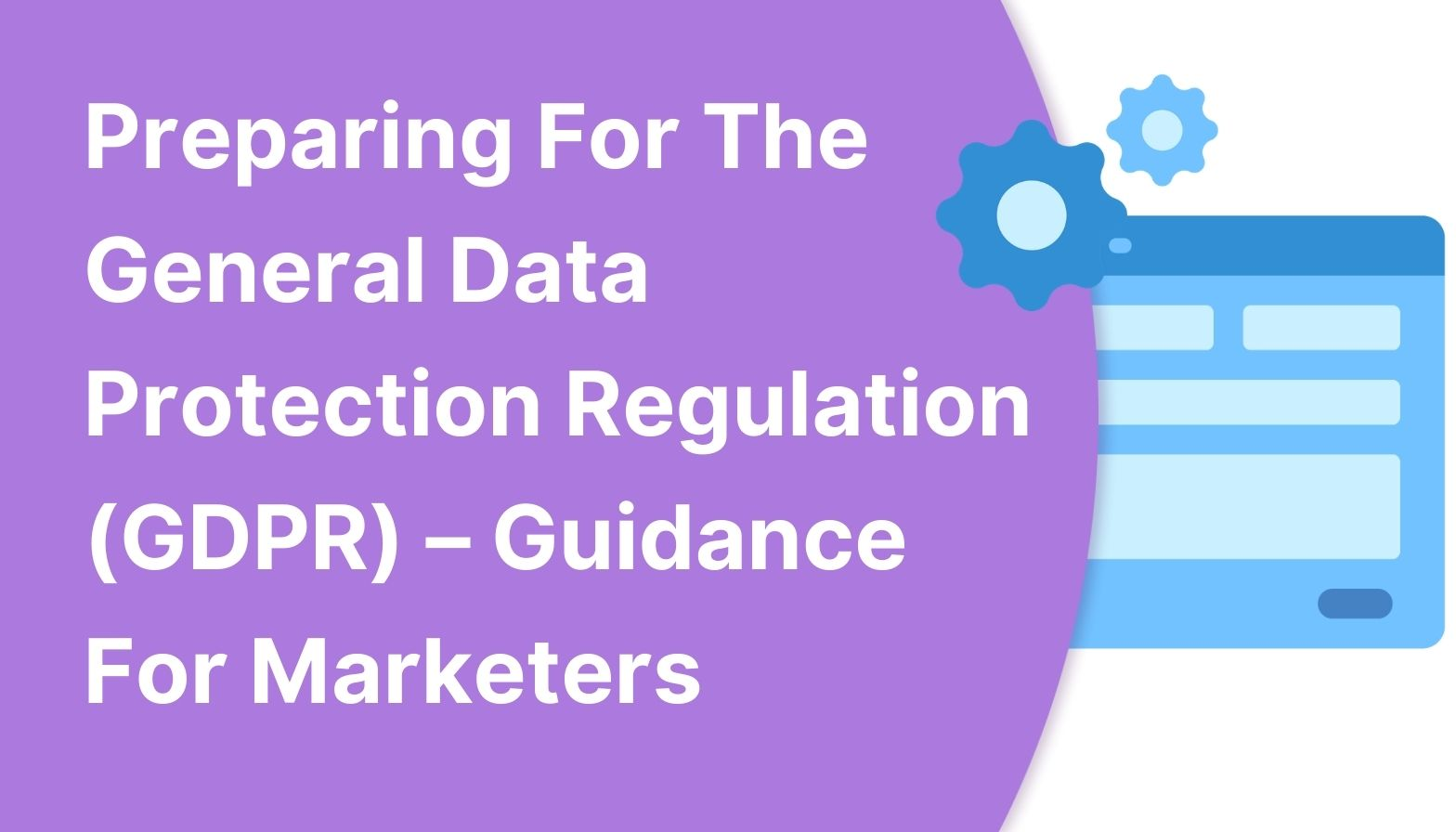 BLOG FEATURES IMAGE - Preparing for the general data protection regulation