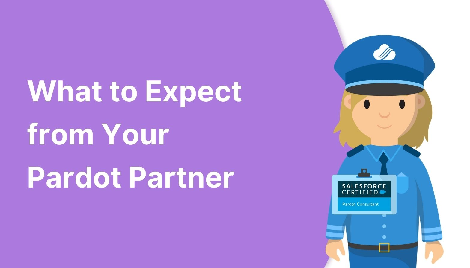 BLOG FEATURES IMAGES - what to expect from your pardot partner