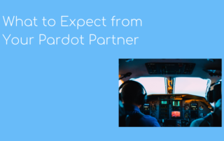 What to expect from your Pardot Partner