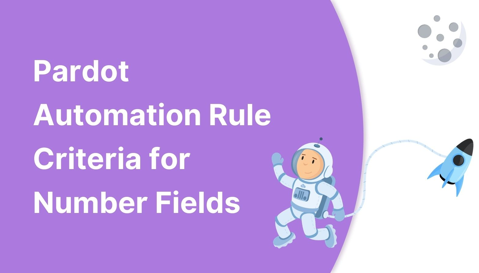 BLOG FEATURES IMAGES - pardot automation rules