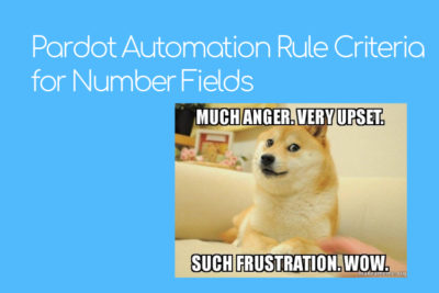Pardot Automation Rule Criteria for Number Fields