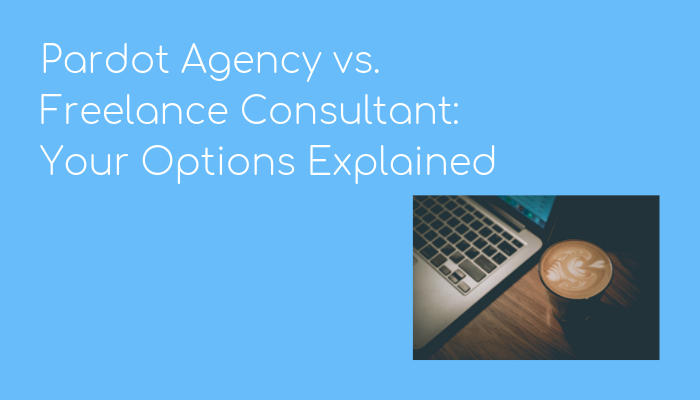 pardot agency versus freelancer graphic
