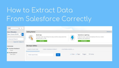 How to Extract Data From Salesforce