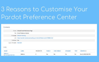 3 Reasons to Customise Your Pardot Preference Center