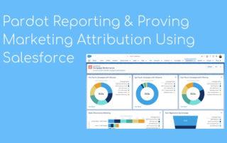 Proving Marketing Attribution Using Salesforce