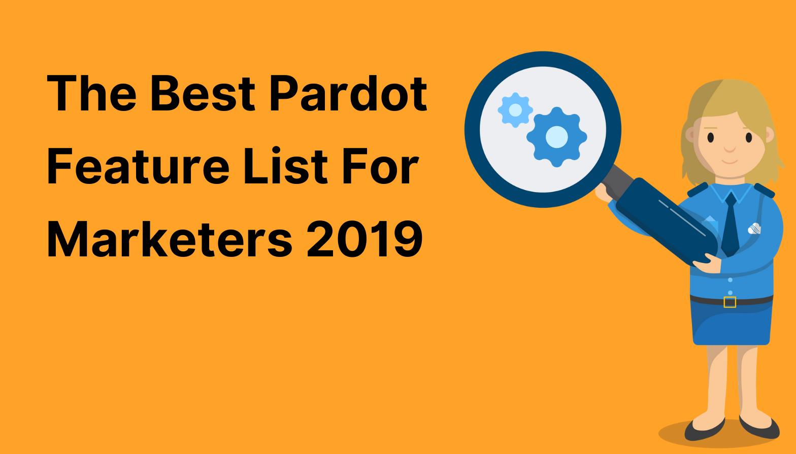 Best pardot feature list blog feature image