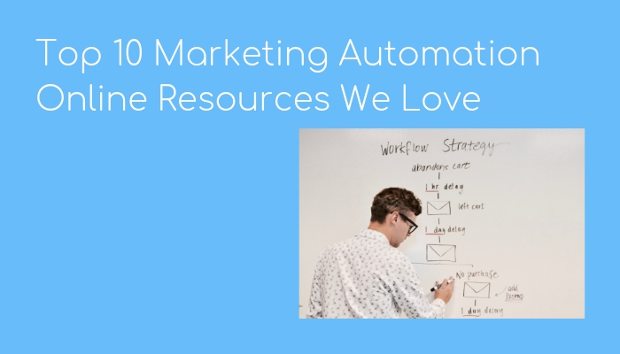 Top 10 Marketing Automation Resources