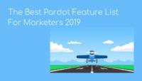The Best Pardot Feature List 2019