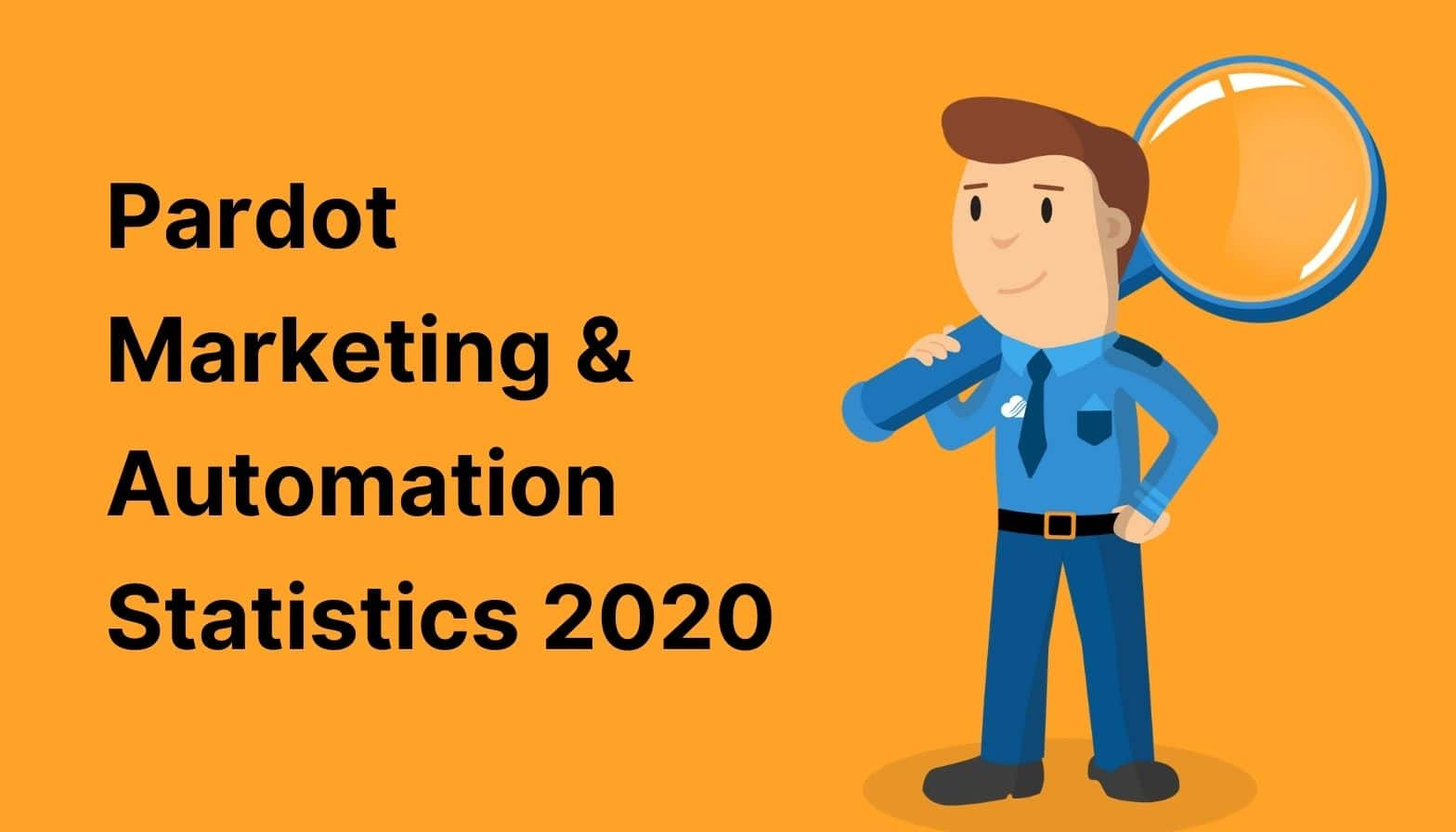 Pardot Marketing & Automation Statistics 2019