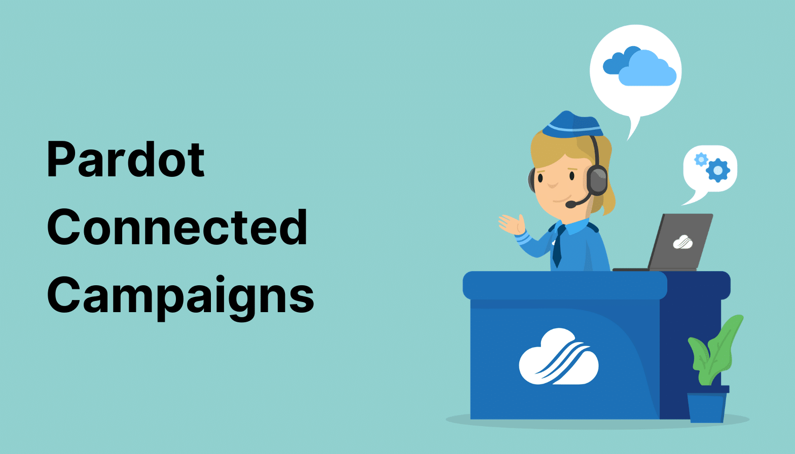 Pardot Connected Campaigns