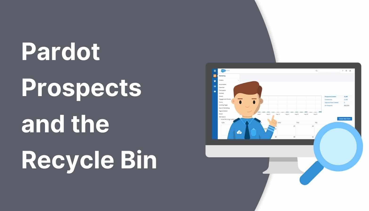 Pardot prospects and the recycle bin