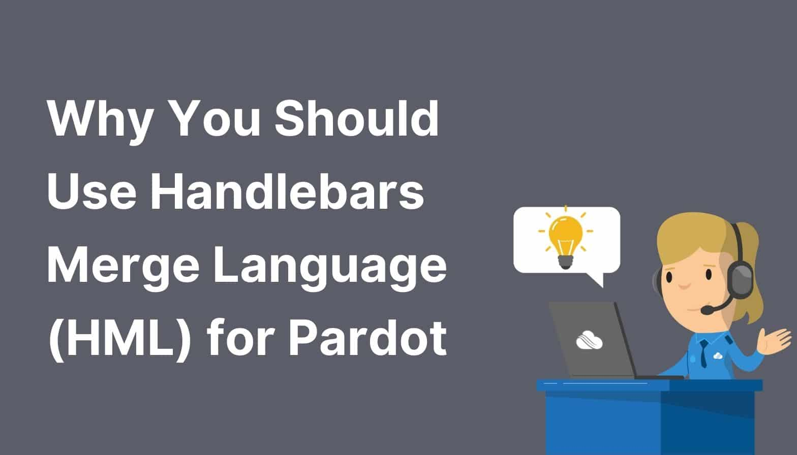 Why You Should Use HML Language for Pardot