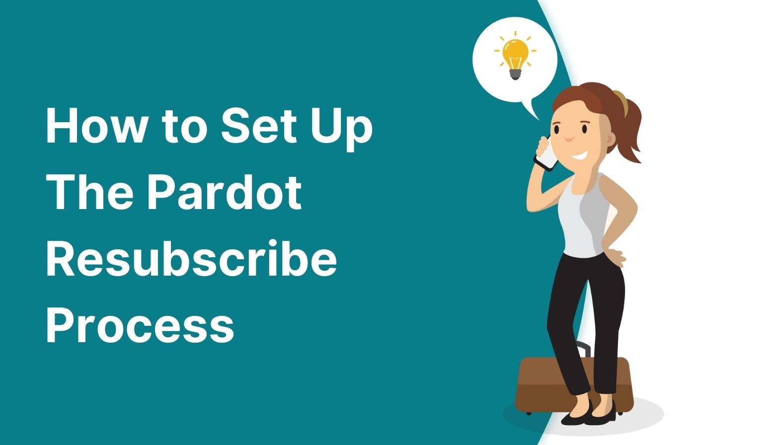 Feature image: How to set up the Pardot resubscribe process