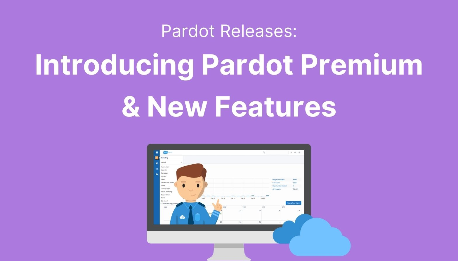 Introducing Pardot Premium New Features