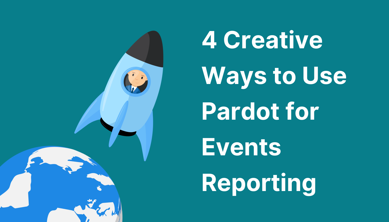 Feature image: 4 creative ways to use Pardot for events reporting