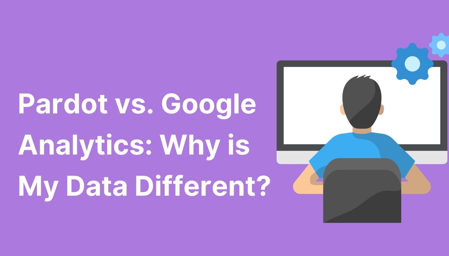 blog feature image pardot vs google analytics