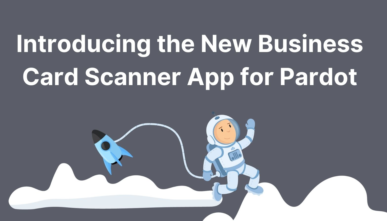 Blog Feature image - new business card scanner app for pardot