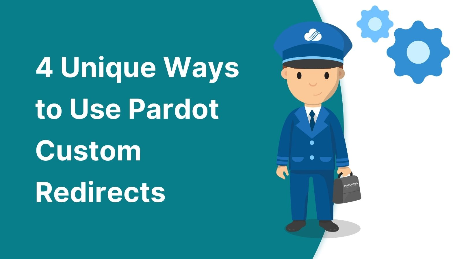 Feature image: 4 unique ways to use Pardot custom redirects