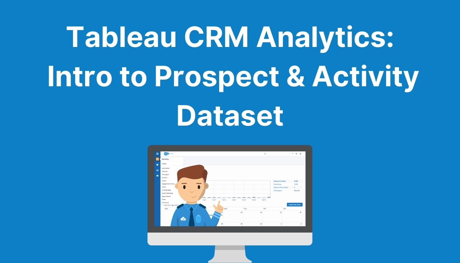 Blog Feature image - salesforce analytics studio intro to prospect and acitivty dataset