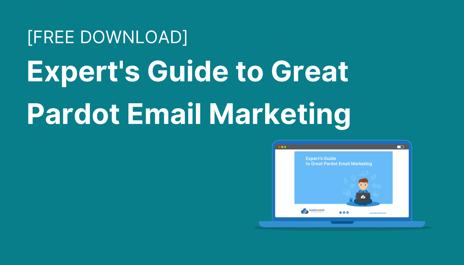 Feature image: (Free download) Expert's guide to great Pardot email marketing